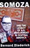 img - for Somoza and the Legacy of U.S. Involvement in Central America book / textbook / text book