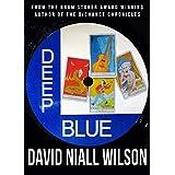 Deep Blue ~ David Niall Wilson