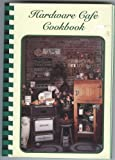 Hardware Cafe Cookbook (on Liberty Missouris Historic Square)
