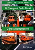District Line: Earl's Court & Q Stock Remembered (Railway DVD)