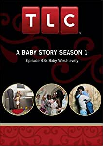 A Baby Story Season 1 - Episode 43: Baby West-Lively