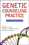 Genetic Counseling Practice: Advanced...