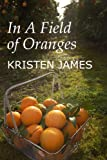 In A Field of Oranges
