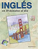 INGLES en 10 minutos al dia® (10 Minutes a Day Series) (Spanish Edition) (094450230X) by Kristine K. Kershul