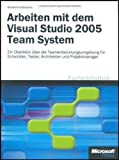img - for Arbeiten mit dem Visual Studio 2005 Team System book / textbook / text book