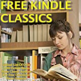 Free Kindle Classics: Linked List Of Over 1,000 Fiction Books From Classic Authors For Free Download From Amazon ~ Morris Rosenthal