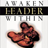 img - for Awaken the Leader Within: How the Wisdom of Jesus Can Unleash Your Potential book / textbook / text book
