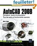 Autocad 2008 - Conception, dessin et...
