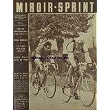 MIROIR SPRINT [No 353] du 16/03/1953 - FRANCE - HOLLANDE - REIMS - BORDEAUX - LE TOUR D'ALGERIE CYCLISTE - ROBIC...