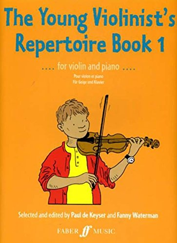 Young Violinist's Repertoire: (Violin and Piano): Bk. 1 (Faber Edition)