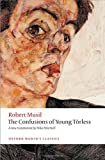 The Confusions of Young Torless (Oxford World's Classics) (0199669406) by Musil, Robert