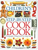 The Children's Step-by-Step Cookbook