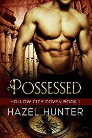 Possessed (Book One of the Hollow City Coven Series): A Paranormal Romance Novel