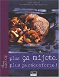 img - for Plus   a mijote, plus   a r  conforte ! (French Edition) book / textbook / text book