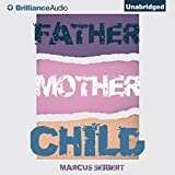 img - for Father, Mother, Child book / textbook / text book