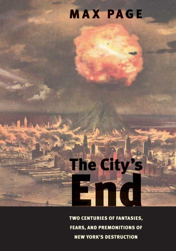 The City's End: Two Centuries of Fantasies, Fears, and...