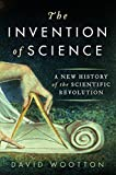 img - for The Invention of Science: A New History of the Scientific Revolution book / textbook / text book