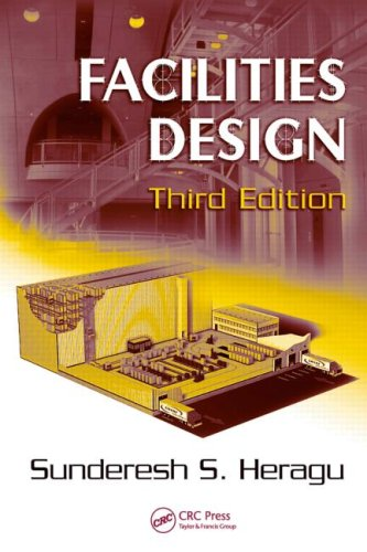 Facilities Design, Third Edition - CRC Press - 1420066269 - ISBN:1420066269