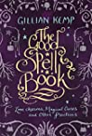 The Good Spell Book: Love, Charms, Ma...