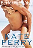 Perfect for You (A Laurel He... - Kate Perry