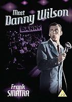 Meet Danny Wilson [Import anglais]