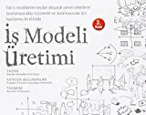 img - for Is Modeli Uretimi book / textbook / text book
