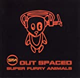 Out Spaced by Super Furry Animals