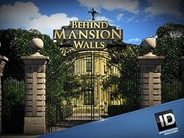 Behind Mansion Walls Season 3