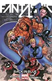 Fantastic Four Volume 3: Back in Blue