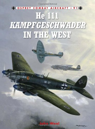 He 111 Kampfgeschwader in the West (Combat Aircraft)