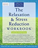 img - for The Relaxation and Stress Reduction Workbook (New Harbinger Self-Help Workbook) book / textbook / text book