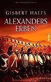 Alexanders Erben (3453268563) by Gisbert Haefs
