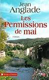 Les permissions de mai : roman