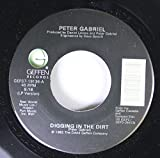 PETER GABRIEL 45 RPM Digging In the Dirt / Quiet Steam