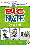 Lincoln Peirce Big Nate on a Roll (Big Nate, Book 3)