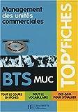 echange, troc Pascal Besson, Isabelle Colombari, Dominique Larue, Chantal Pelletier, Jaouad Tazi - Management des unités commerciales BTS MUC (1Cédérom)
