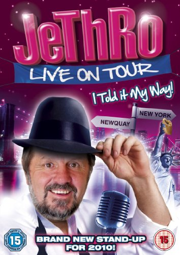 Jethro: I Told It My Way - Live on Tour [DVD]