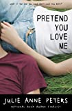 img - for Pretend You Love Me book / textbook / text book