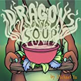 Children's Picture Books : Dragon's Soup ( A Children's Bedtime Story for Ages 2-8 )