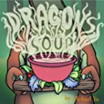 Children's Book: Dragon's Soup ( A Ch...