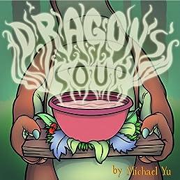 Dragon's Soup