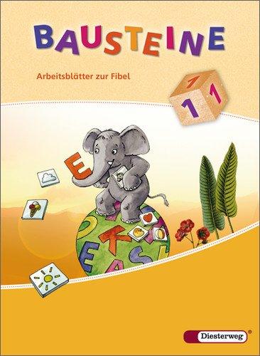 BAUSTEINE Fibel - Ausgabe 2008: Arbeitsblätter buch von Siegfried ...