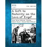 A Gift to Posterity on the Laws of Evqaf