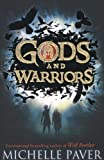 Gods and Warriors Michelle Paver