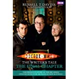Doctor Who: The Writer's Tale: The Final Chapterby Russell T. Davies