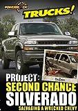 Project: Second Chance Silverado