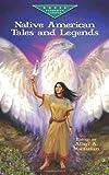 Native American Tales and Legends (Dover Children's Evergreen Classics)
