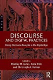 img - for Discourse and Digital Practices: Doing discourse analysis in the digital age book / textbook / text book