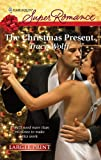 The Christmas Present (Harlequin Larger Print Superromance)