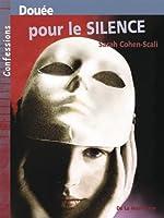 Douée pour le silence